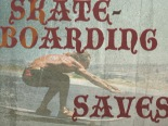 skateboarding saves